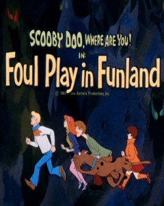 Foul Play In Funland  Episode first aired on November 1, 1969.