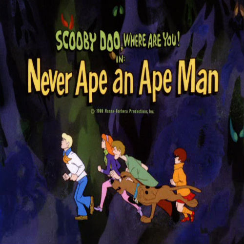 Never Ape an Ape Man This episode originally aired on October 25, 1969.