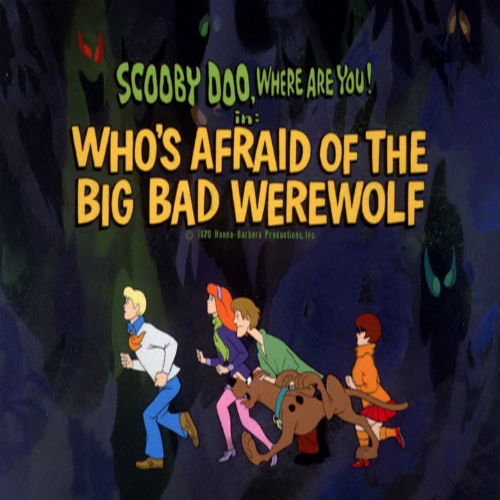 Who's Afraid Of The Big Bad Werewolf? Episode first aired on October 24, 1970.